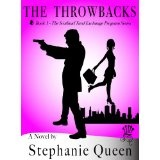 The Throwbacks (The Scotland Yard Exchange Program) (Kindle Edition)By Stephanie Queen