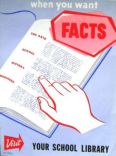 Vintage School Library Posters - when When you want facts, entertainment, escape...visit the library. Any library, in fact. Librarians will help you open up your world!