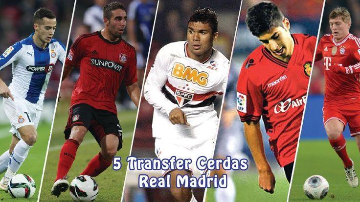 5 Transfer Cerdas Real Madrid