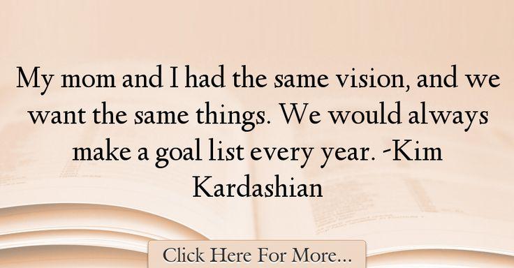 Kim Kardashian Quotes About Mom - 46258
