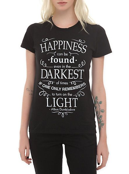 Harry Potter Happiness Quote Girls T-Shirt | Hot Topic FAVORITE QOUTE IN HARRY POTTER!!