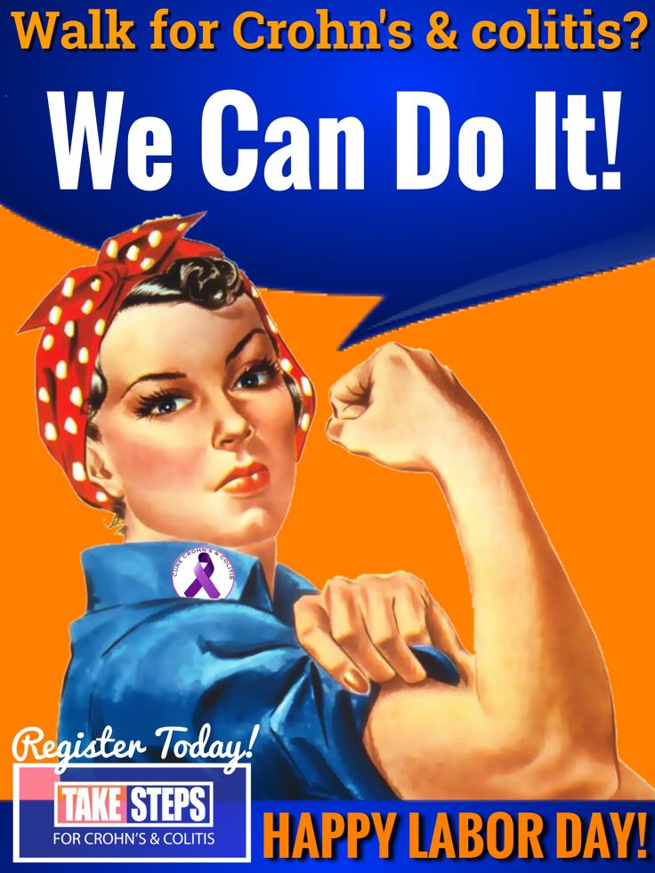 Take Steps Labor Day edit. Happy Labor Day! Want to register for the 2014 OKC Take Steps Walk for Crohn's & colitis? Rosie says we can!! www.cctakesteps.org/Oklahoma #RosietheRiveter
