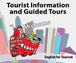 English for Tourism - Tourist Information and Guided Tours