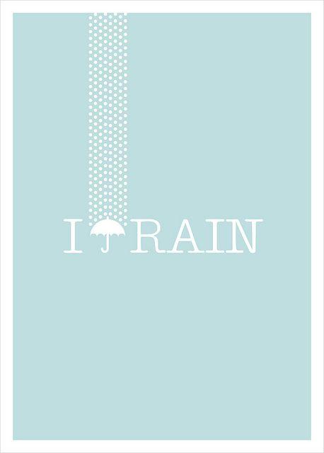 i <3 rain