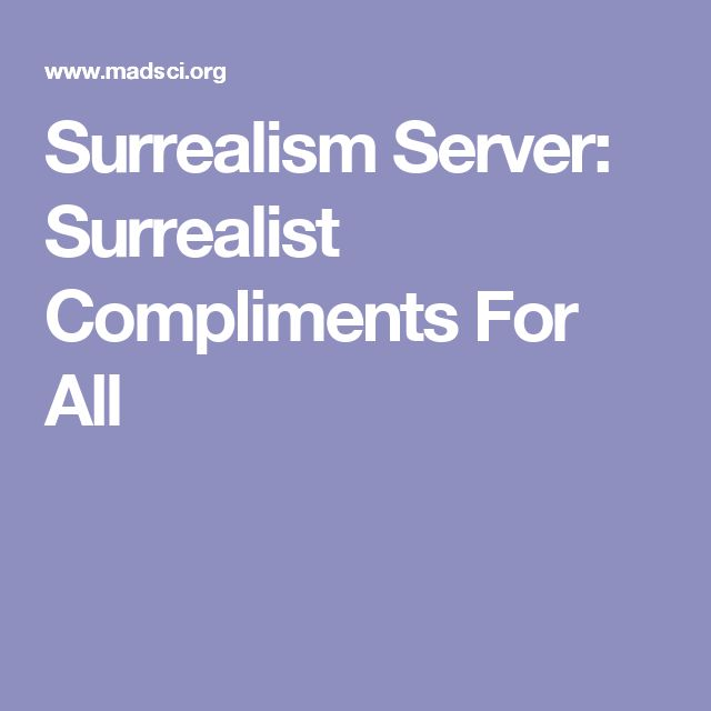 Surreal compliment generator