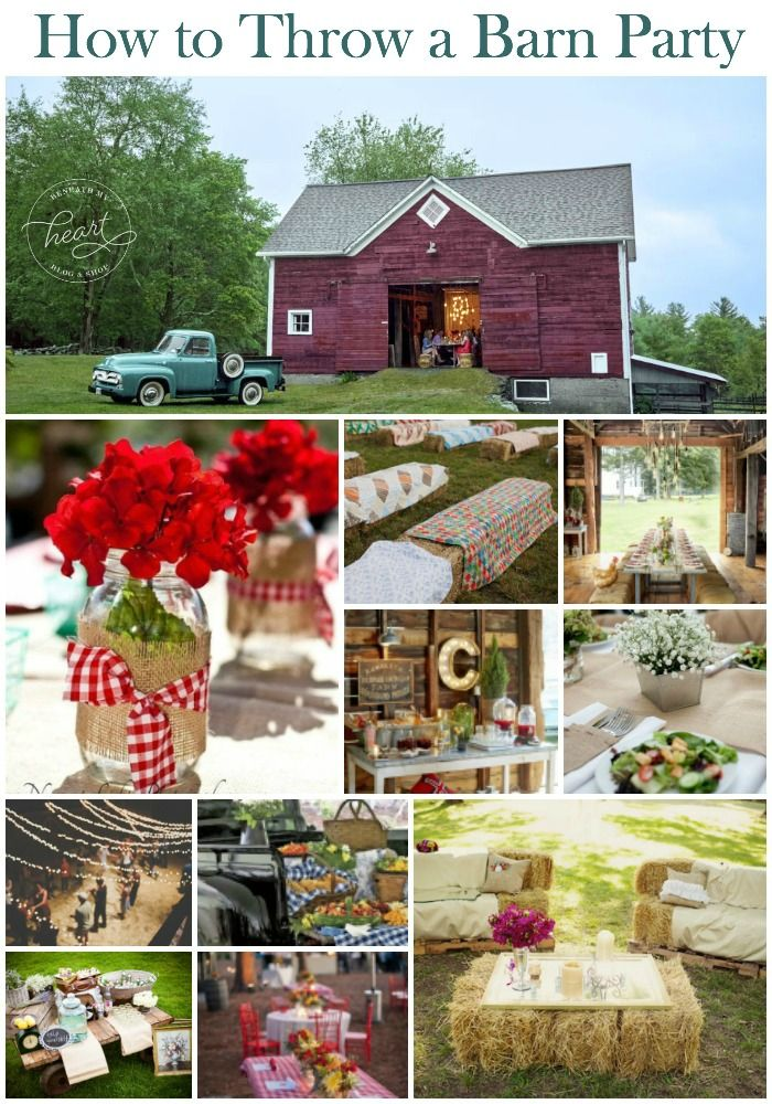 How To Throw A Barn Party With Or Without