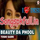 Beauty Da Phool, Beauty Da Phool Mp3, Beauty Da Phool Mp3 Song, Beauty Da Phool Mp3 Song Download, Beauty Da Phool Mp3 Download, Beauty Da Phool Free Mp3, Beauty Da Phool Free Download, Beauty Da Phool Full Mp3, Beauty Da Phool Song, Beauty Da Phool Song Download, Beauty Da Phool Full Song, Beauty Da Phool Hindi mp3, Beauty Da Phool Hindi Song, Beauty Da Phool hindi Song Download, i Love Desi Beauty Da Phool Song, Beauty Da Phool Audio, Beauty Da Phool Audio Song, Beauty Da Phool Audio Song…