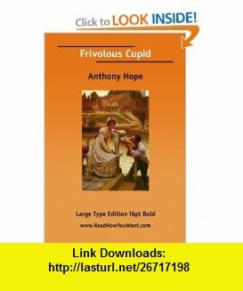 8 best ebook download images on pinterest pdf tutorials and frivolous cupid 9781425069339 anthony hope isbn 10 1425069339 isbn fandeluxe Gallery