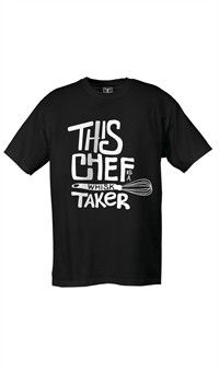 Attitude Chef T-Shirt - This Chef Is A Whisk Taker