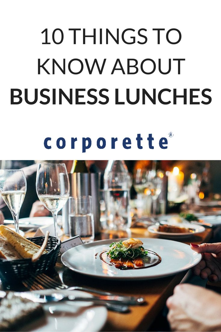 Wondering what to do at all of those business lunches? Corporette has 10 top tips for you, click through this pin to read them all!