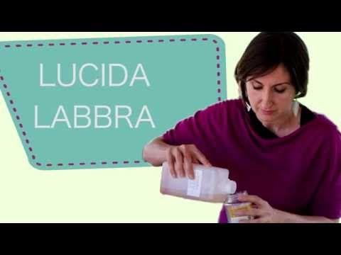 Lucidalabbra naturale fatto in casa - Lucia Cuffaro - YouTube