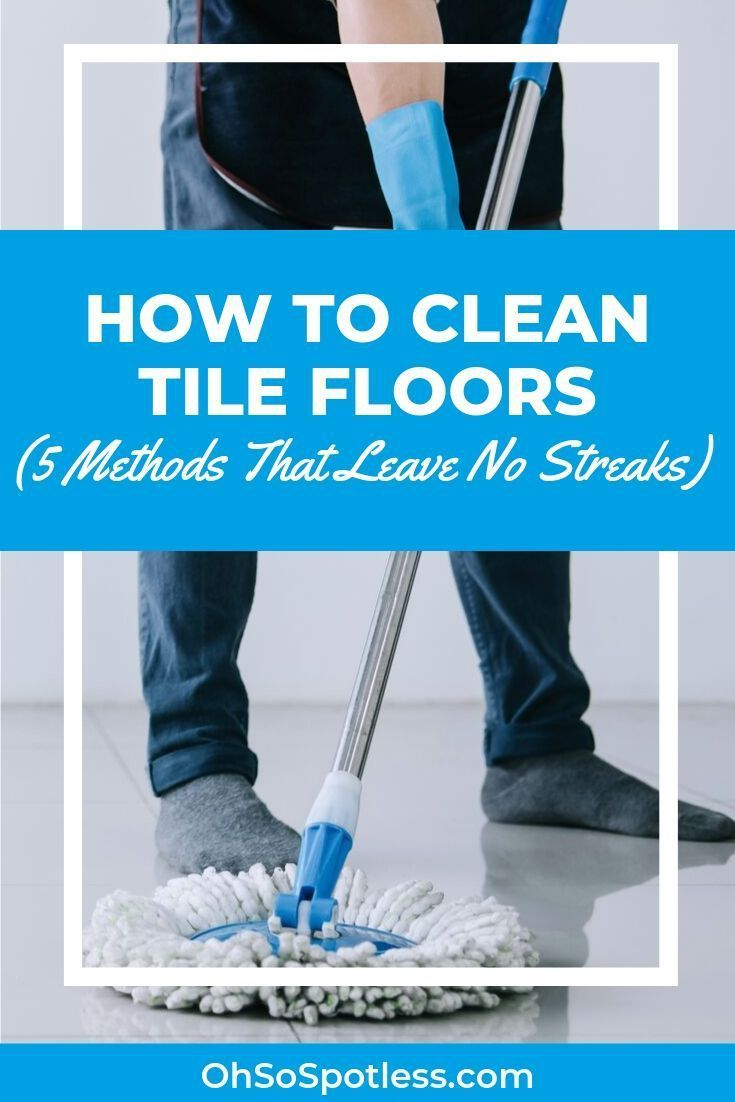 Although Tiles Are Some Of The Easiest Flooring To Clean You May Struggle To Do So Without Leaving Streaks Check