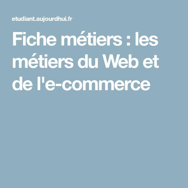 Fiche métiers : les métiers du Web et de l'e-commerce