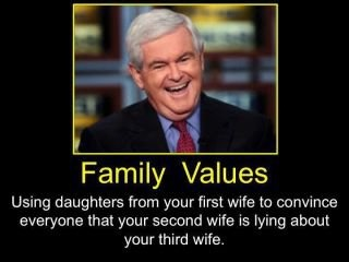Newt's Family Values. Coming to a TV near you