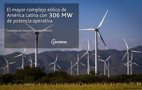 ACCIONA consolida con tres nuevos parques eólicos (306 MW) en México su liderazgo eólico en el país, con un 65% de la potencia operativa.