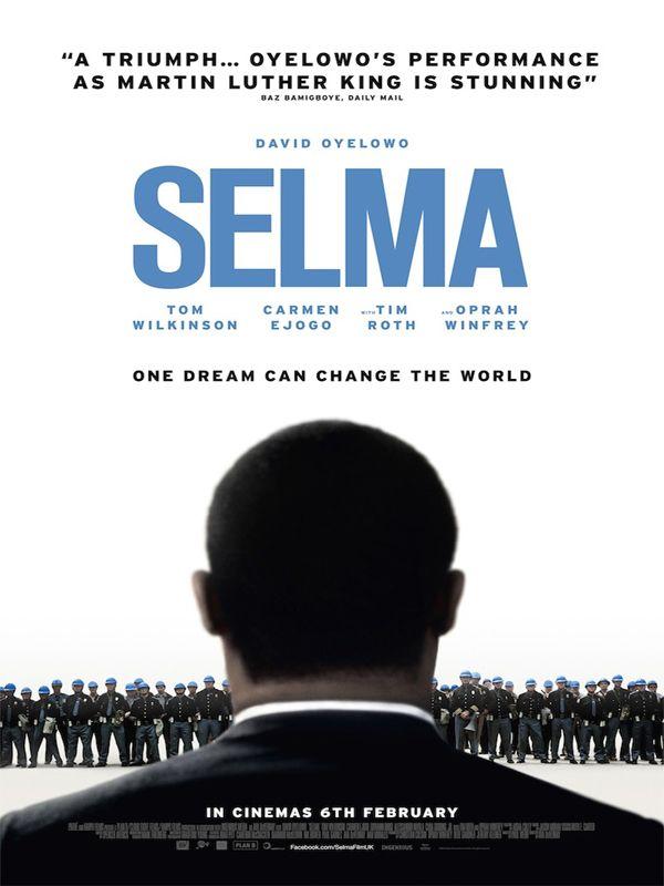 Selma est un film américano-britannique réalisé par Ava DuVernay, sorti en salle en 2014. Il est directement inspiré des événements ayant eu lieu dans la ville de Selma (Alabama) en 1965, concernant le mouvement des droits civiques américains. Selma est le récit des événements historiques ayant eu lieu dans la ville (puis sur la route entre Selma et Montgomery), qui ont été dénommés les Marches de Selma à Montgomery. Notamment, le film représente le rôle qu'a joué Martin Luther King