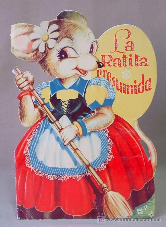 LA RATITA PRESUMIDA, CUENTO TROQUELADO, SHELO Y NIVBO, EDITORIAL INFANTIL, BARCELONA, RARO