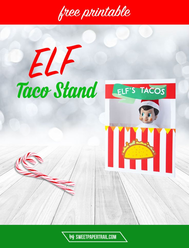 ELF ON THE SHELF FREE PRINTABLE TACO STAND 2015. Are you running out Elf ideas?  These are awesome!