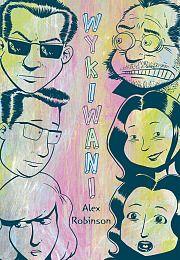 """""""Wykiwani"""" Alex Robinson, komiks dla dorosłych. Wydawnictwo: Timof i cisi wspólnicy http://www.timof.pl/"""