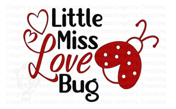 Download Little Miss Love Bug svg | Valentine svg | Love svg | Girl ...