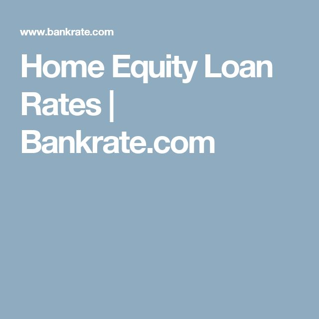 Home Equity Loan Rates | Bankrate.com