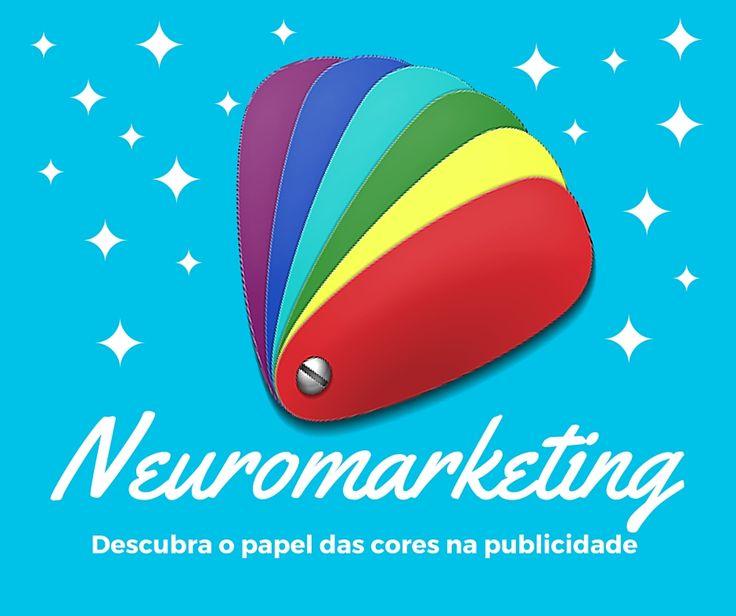 O papel das cores no Marketing (Neuromarketing)   Glaucia Policarpo