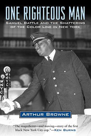 "Pulitzer Prize winner Arthur Browne - a BC alumnus - has published ""One Righteous Man: Samuel Battle and the Shattering of the Color Line in New York"", the story of New York City's first African American police officer. Browne is the editorial page editor of the New York Daily News."