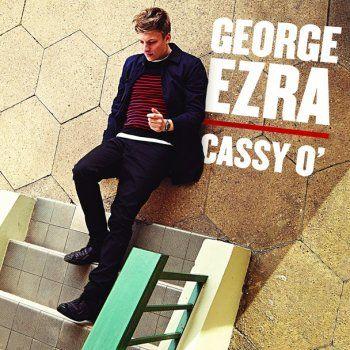 George Ezra - Cassy O' (2014)