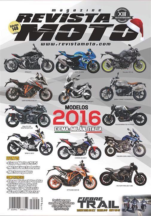 Tu Revista Moto edición 149 esta disponible para que la descargues a través de iTunes o GooglePlay, así como para solicitarla en formato impreso al correo de info@revistamoto.com  www.revistamoto.com
