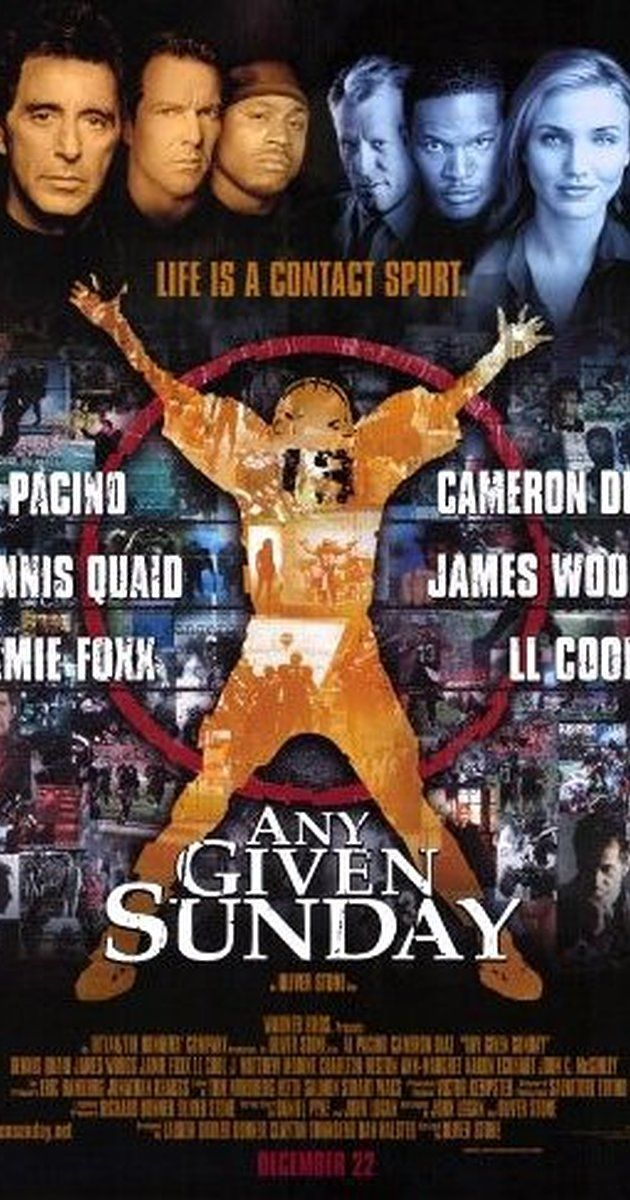 Directed by Oliver Stone. With Al Pacino, Dennis Quaid, Cameron Diaz, James Woods. A behind-the-scenes look at the life-and-death struggles of modern-day gladiators and those who lead them.