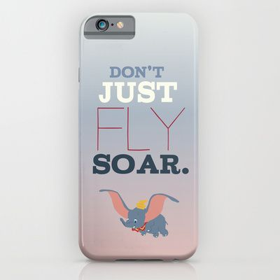 dumbo, don't just fly, soar inspirational quote disney
