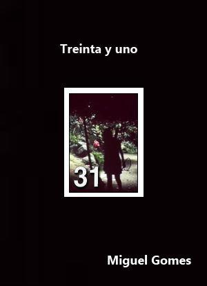 Treinta y uno (2002) Portugal. Dir.: Miguel Gomes - DVD CINE 2297-II
