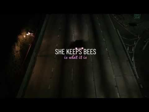 She Keeps Bees - Is What It Is -  what a beautiful video...