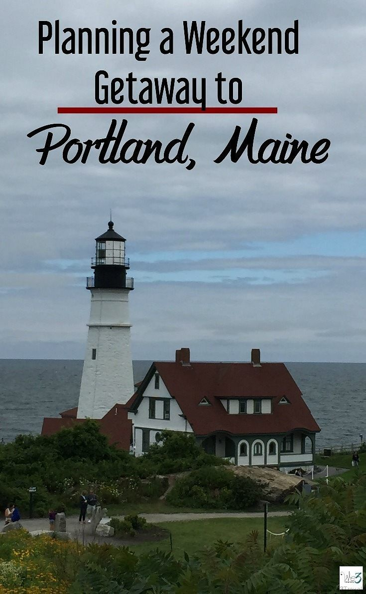 Planning A Couples Weekend Getaway To Portland Maine