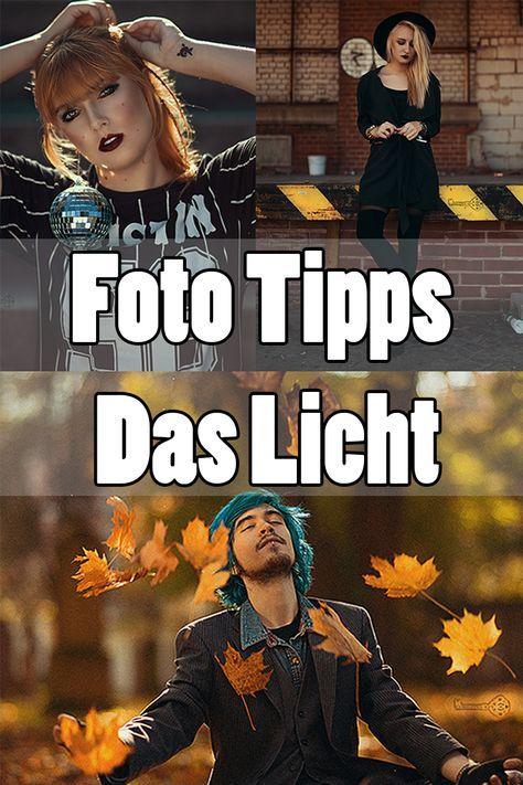 Fotografie Tipps Das Licht
