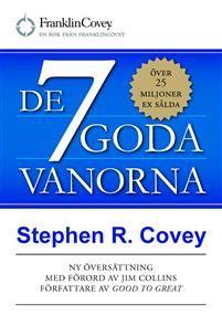 http://www.adlibris.com/se/organisationer/product.aspx?isbn=9789187769399   Titel: De 7 goda vanorna : grunden för personlig utveckling och hållbart ledarskap - Författare: Stephen Covey - ISBN: 9187769395 - Pris: 217 kr