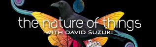 When North Goes South: The Nature of Things with David Suzuki : CBC-TV