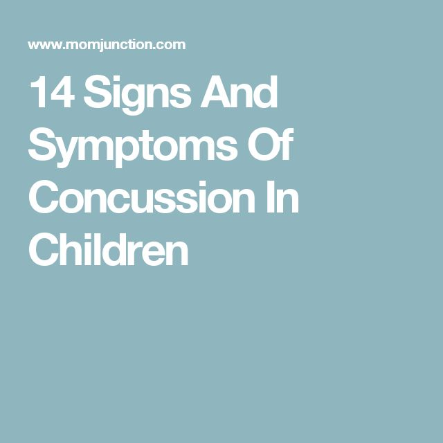 14 Signs And Symptoms Of Concussion In Children