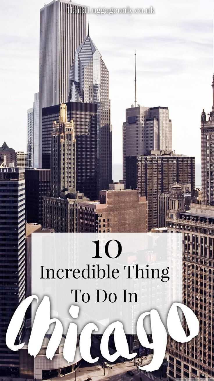 10 Incredible Things You Must Do In Chicago - Hand Luggage Only - Travel, Food & Photography Blog