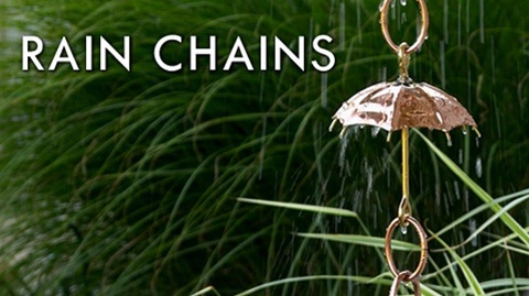 A unique decorative alternative  to the gutter downspout, rain chains will add a dramatic focal point for your outdoor enjoyment. How soothing to behold as the rainwater dances down the handcrafted channels.