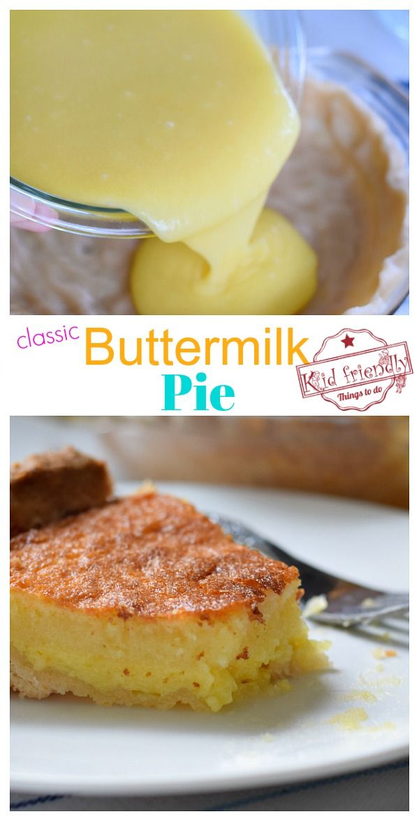 Classic Buttermilk Pie Recipe Kid Friendly Things To Do Recipe In 2020 Delicious Pies Kid Friendly Meals Buttermilk Pie