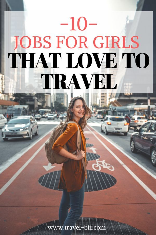 10 Jobs for Girls that Love to Travel