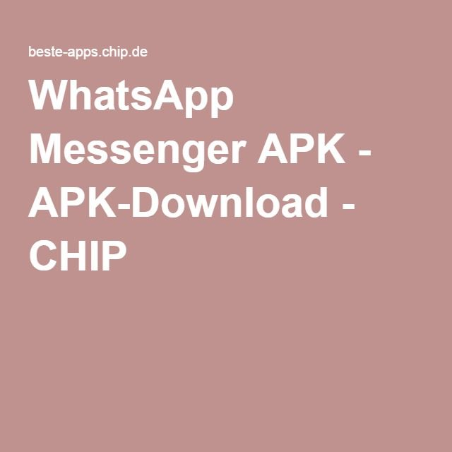 WhatsApp Messenger APK - APK-Download - CHIP