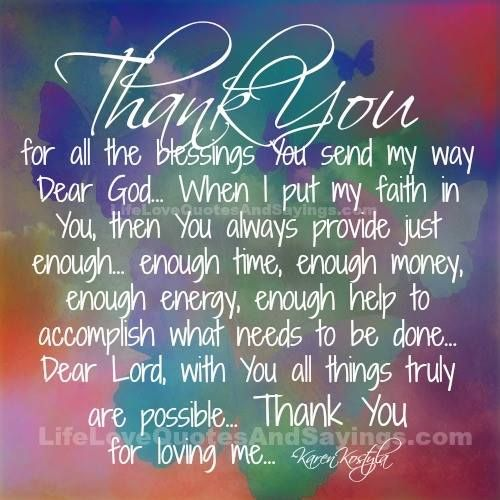 Thanks For All Your Efforts Quotes: Thank You For All The Blessings You Send My Way Dear God