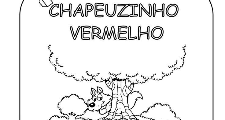 Personagens Da Historia Chapeuzinho Vermelho Para Imprimir