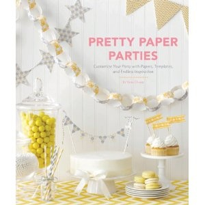 Pretty Paper Parties: Customize Your Party with Papers,Templates,and Endless Inspiration: Vana Chupp: 9781452109152: Amazon.com: Books