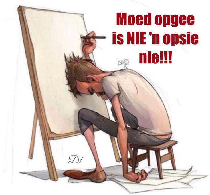 Moed opgee is NIE 'n opsie nie!!!