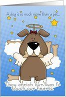 Death of a Dog Sympathy Card - Loss Of Pet Dog - Dog Angel Card by Greeting Card Universe. $3.00. 5 x 7 inch premium quality folded paper greeting card. Sympathy cards & photo Sympathy cards from Greeting Card Universe will bring a smile to your loved ones' face. We have everything from custom cards to professionally designed cards. Let Greeting Card Universe help you find the best Sympathy card this year. This paper card includes the following themes: Death of a Dog Sym...