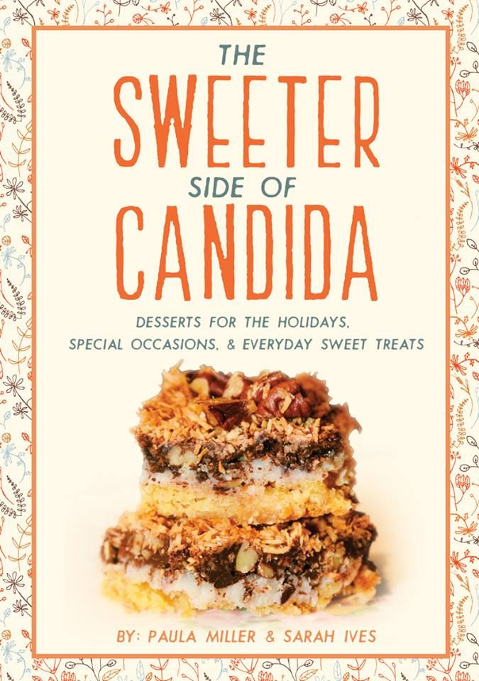 Gluten-Free, Sugar-Free Desserts! The Sweeter Side of Candida Book Release event!! 11/1