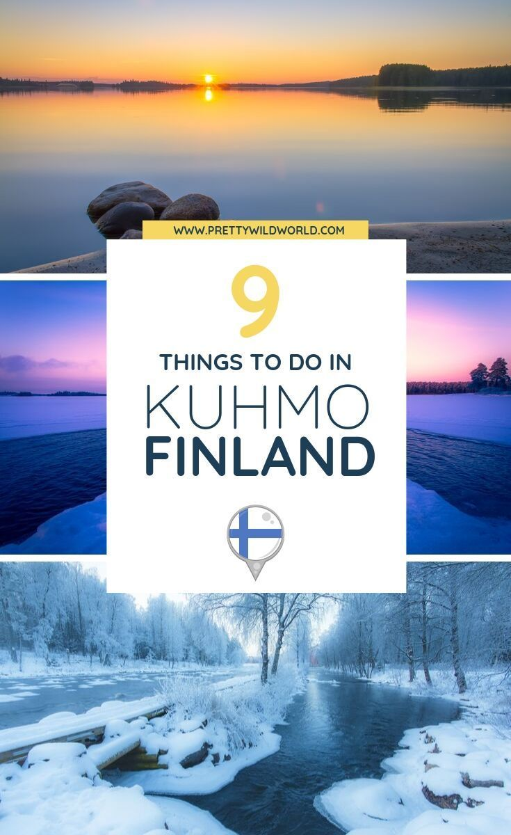 Top 9 Things To Do In Kuhmo Finland Finland Travel Europe Travel Scandinavia Travel